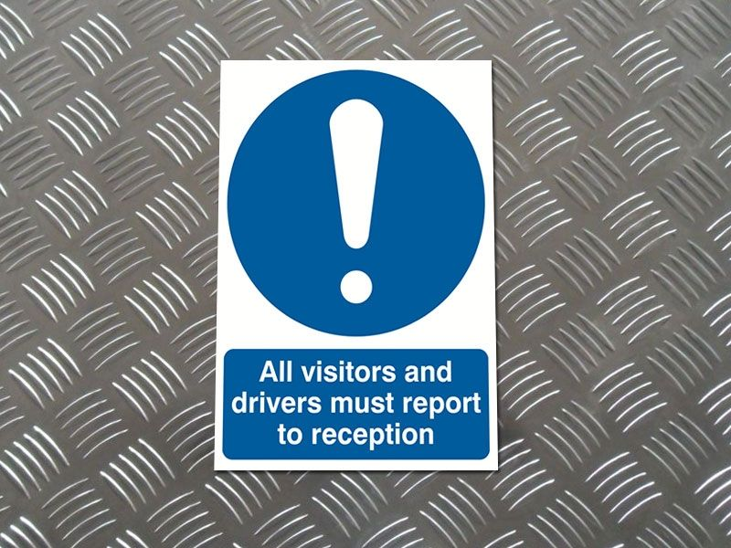 """All Visitors And Drivers Report To Reception"" Mandatory Site Safety Sign"