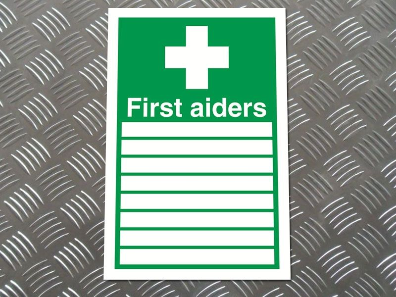 """""""First Aiders"""" First Aid Sign"""