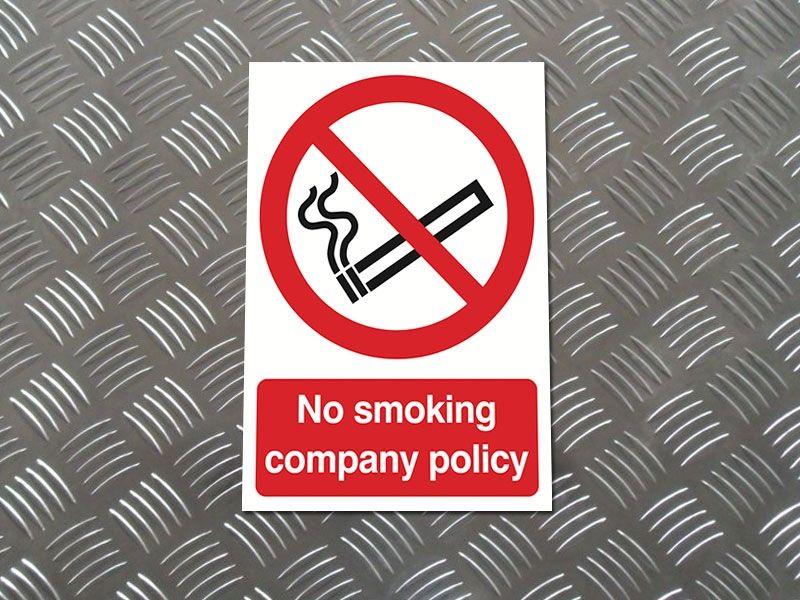 """No Smoking Company Policy"" Prohibition Sign"