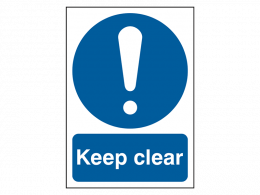 """""""Keep Clear"""" Mandatory Site Safety Sign"""