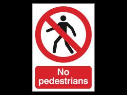 """No Pedestrians"" Prohibition Sign"