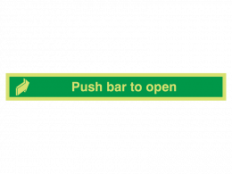 """Push Bar To Open"" Glow in the Dark Safety Sign"