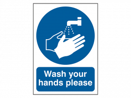 """""""Wash Your Hands Please"""" Prohibition Sign"""