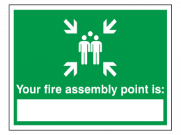 """""""Your Fire Assembly Point Is"""" Fire Exit Sign"""