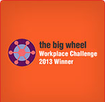 THE BIG WHEEL WORKPLACE CHALLENGE 2013 WINNER